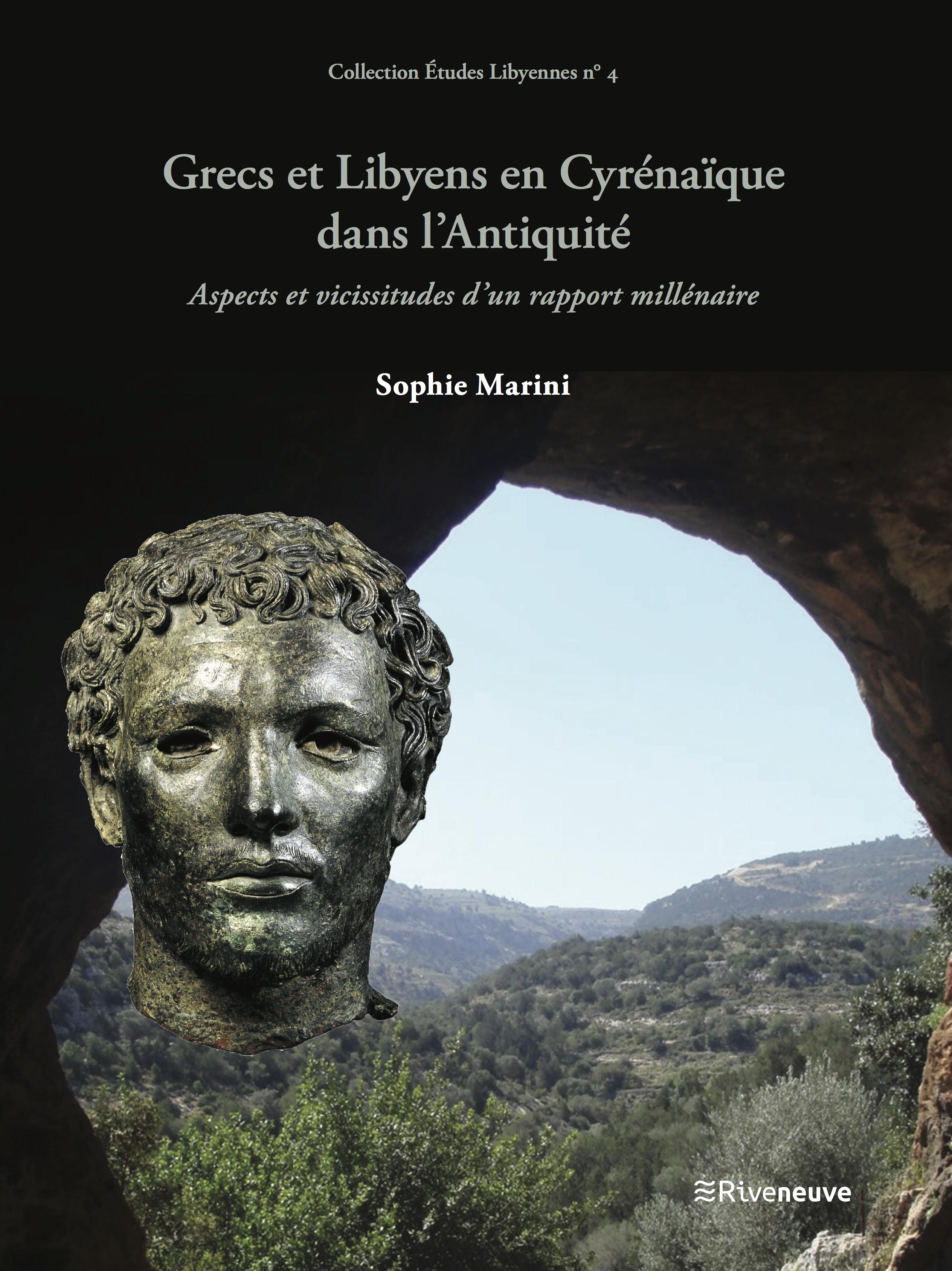 Grecs et Libyens en Cyrénaïque  dans l'Antiquité. Aspects et vicissitudes d'un rapport millénaire