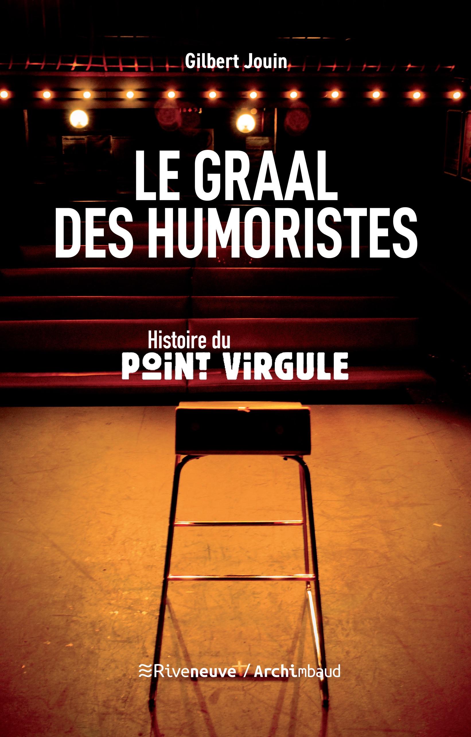 Le graal des humoristes : Histoire du point virgule