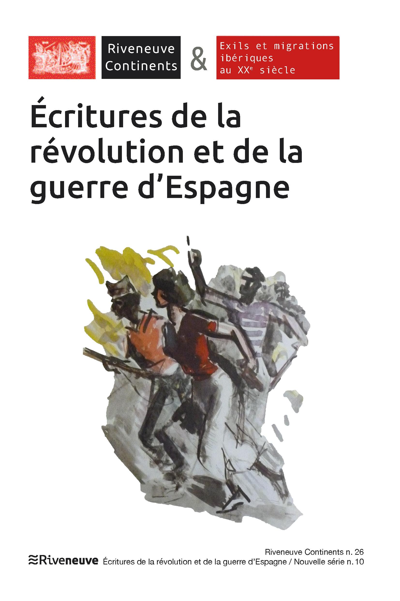 Ecritures de la révolution et de la guerre d'Espagne