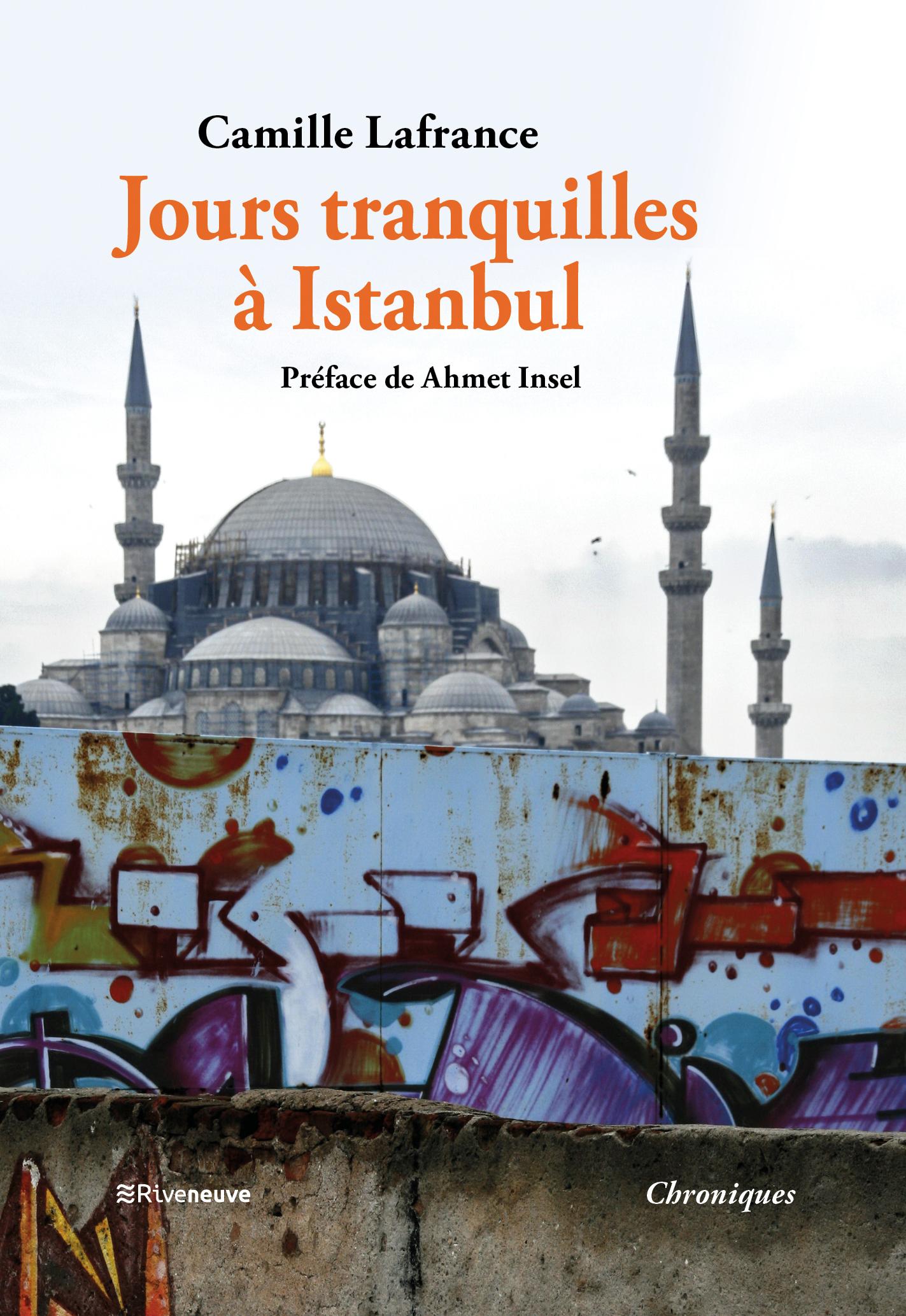 Jours tranquilles à Istanbul