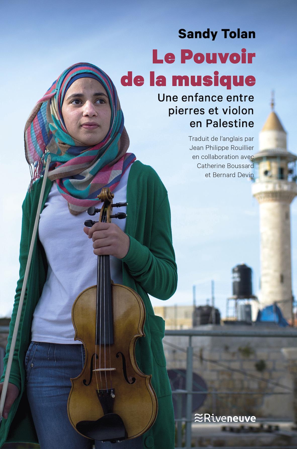 Le Pouvoir de la musique. Une enfance entre pierres et violon en Palestine