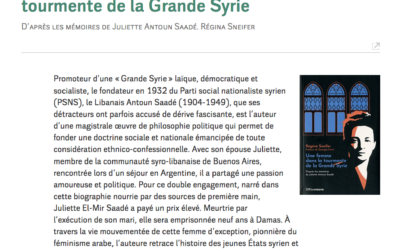 «Une femme dans la tourmente de la Grande Syrie» dans le Monde diplomatique