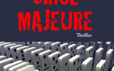 «Crise majeure» premier chapitre offert