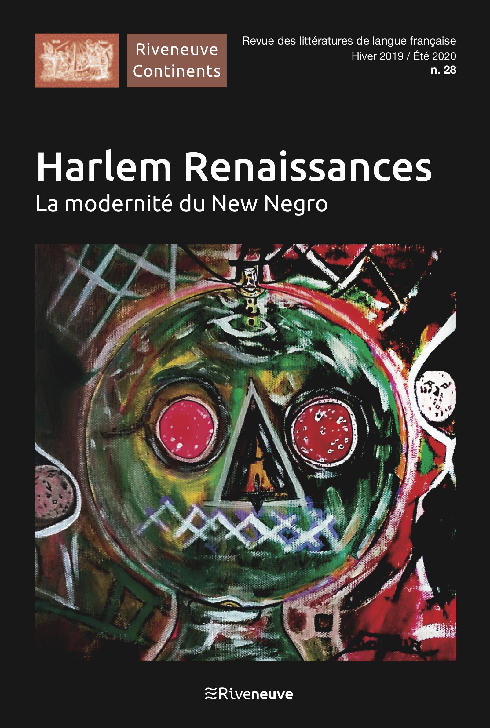 Harlem Renaissances. La modernité du New Negro