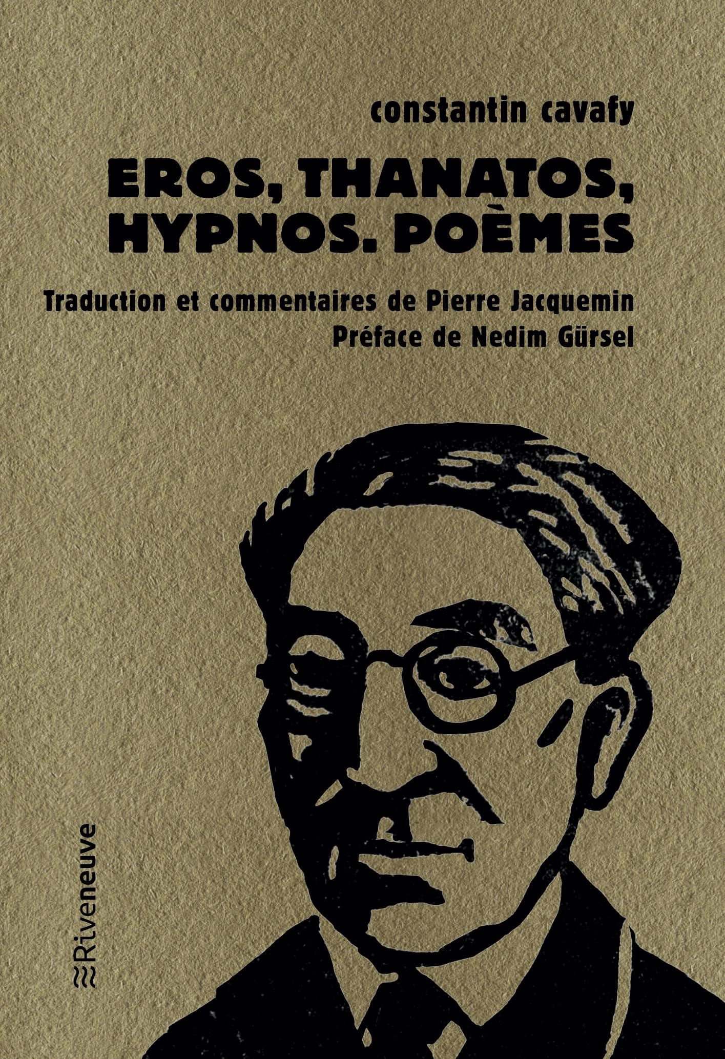 Eros, Thanatos, Hypnos. Poèmes