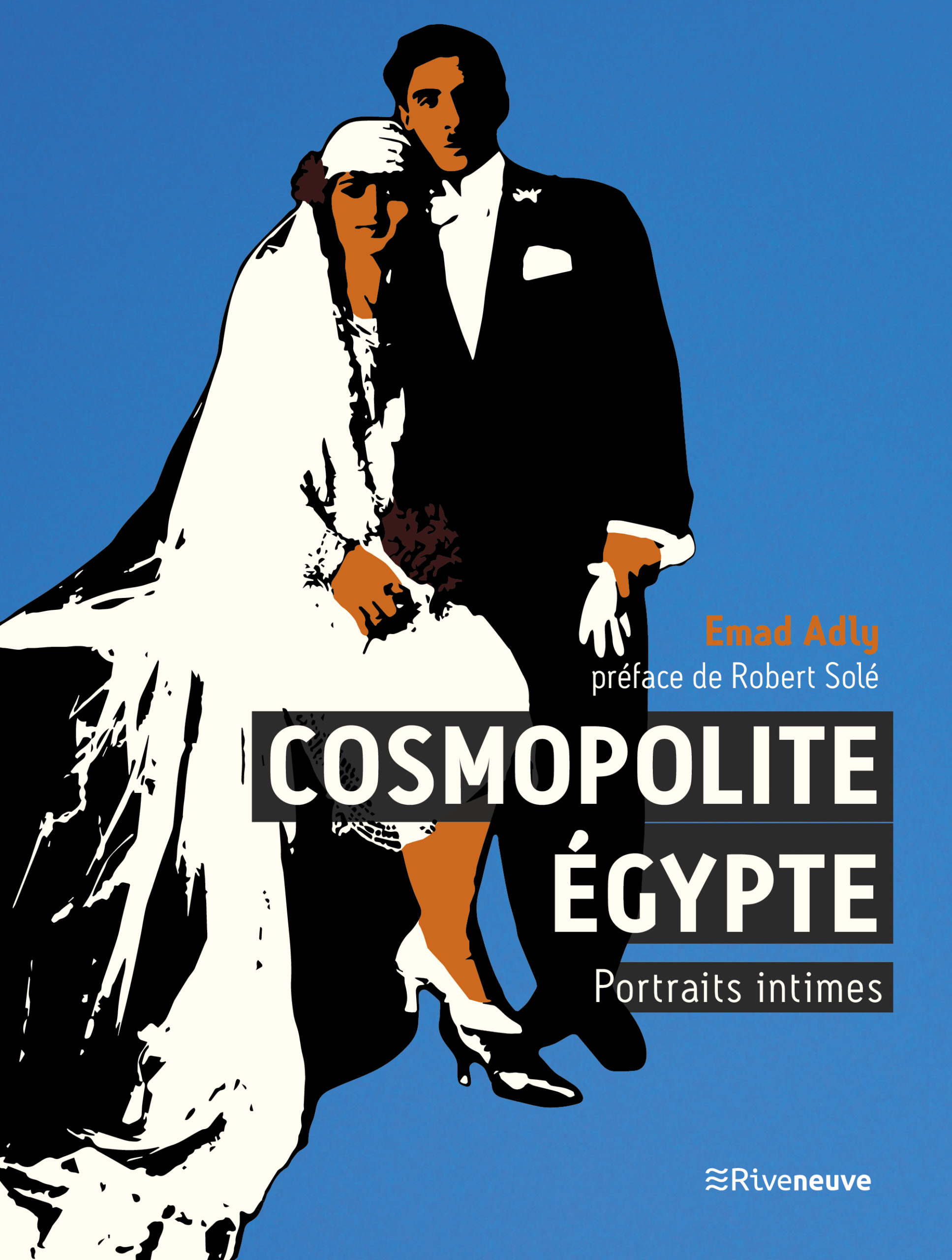 Cosmopolite Égypte. Portraits intimes
