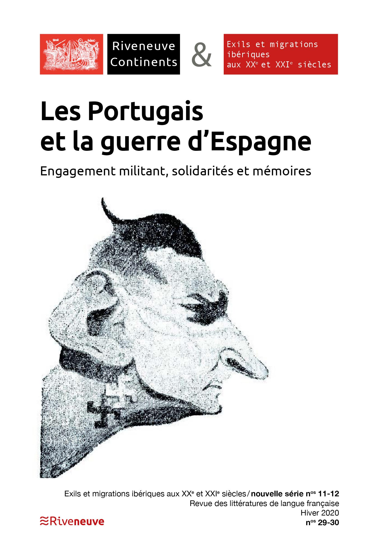 Les Portugais et la guerre d'Espagne. Engagement militant, solidarités et mémoires