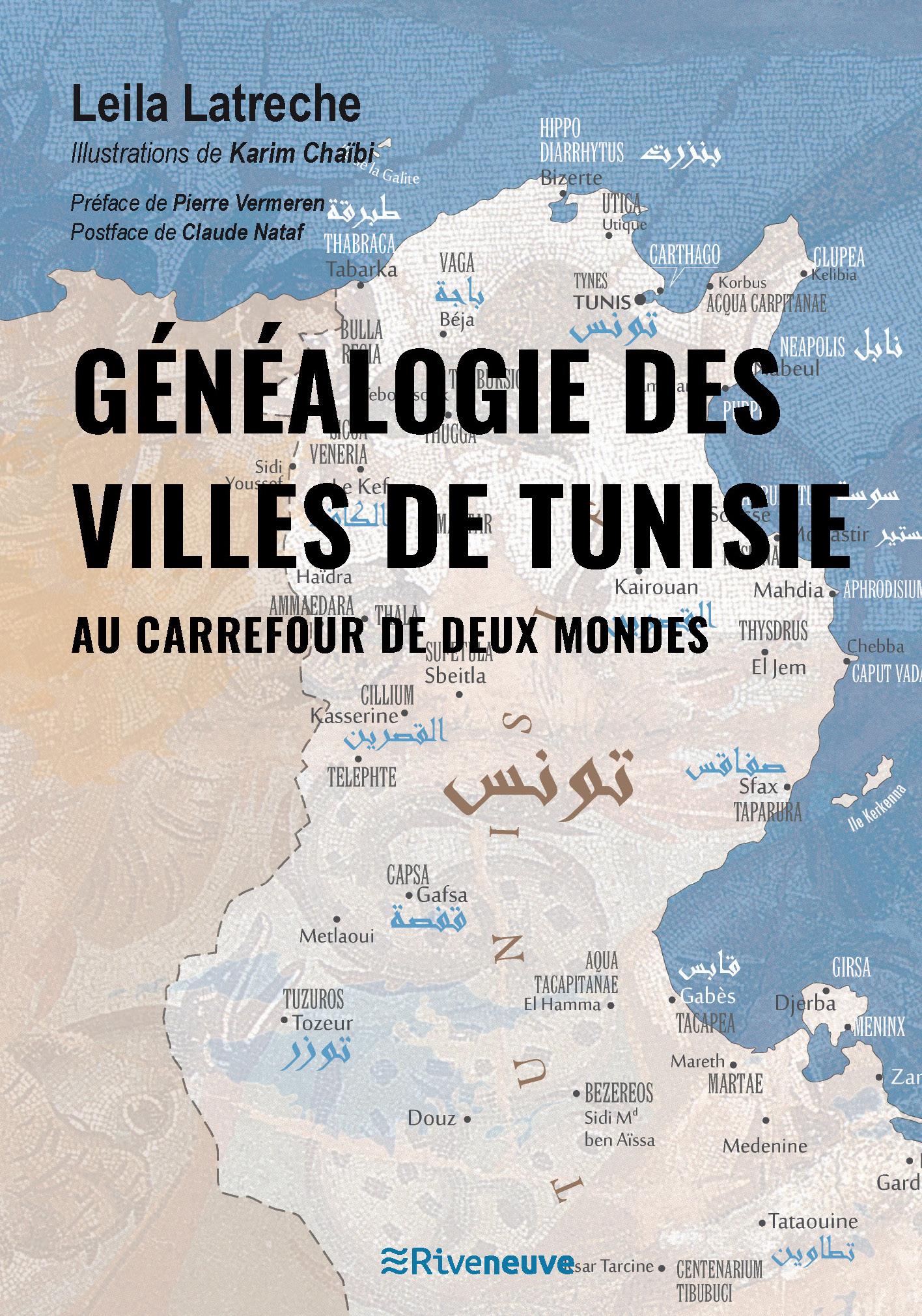 Généalogie des villes de Tunisie. Au carrefour de deux mondes