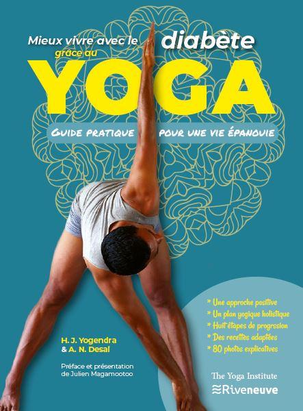 Mieux vivre avec le diabète grâce au yoga. Guide pratique pour une vie épanouie